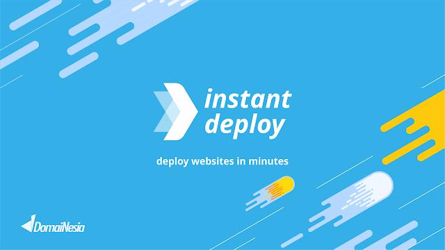 Fitur Pembuat Website Instant Deploy DomaiNesia Dengan Sekali Klik