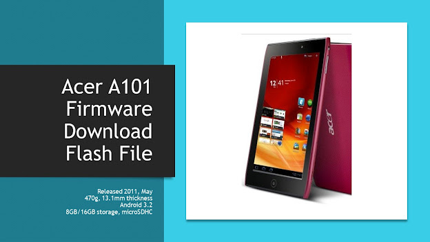 Acer A101 Firmware (Download Flash File)