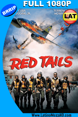 Red Tails (2012) Latino FULL HD 1080P ()