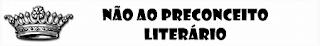 Não ao Preconceito Literário