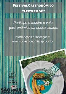 """Empresários da área da alimentação, participem do Festival Gastronômico """"Feito em SP"""""""