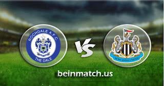مشاهدة مباراة نيوكاسل وروكدال اليوم 14-01-2020 في  كأس الإتحاد الإنجليزي