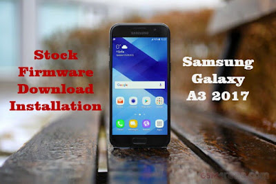Samsung Galaxy A3 2017 Stock Firmware