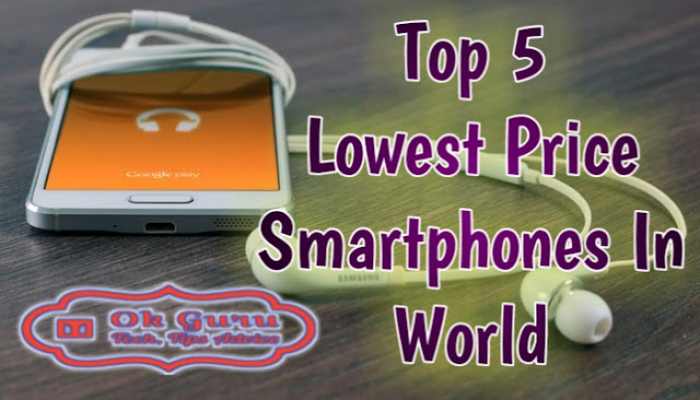 Top 5 Lowest Price Smartphones In Cheapest Price