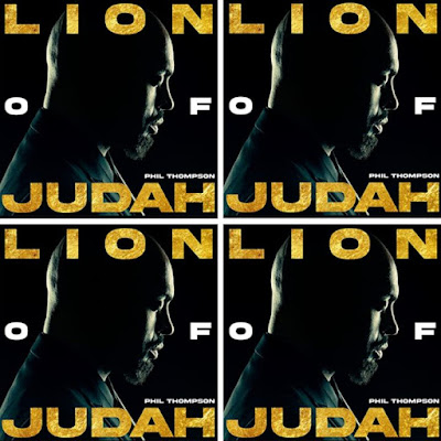 Phil Thompson's Music: LION OF JUDAH (14-Track Album) - Songs: Fragrance, Only Risen King, Constant Mercies, Victory, Alive In You.. Streaming - MP3 Download