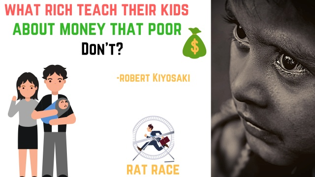 What rich teaches to their kids that poor don't