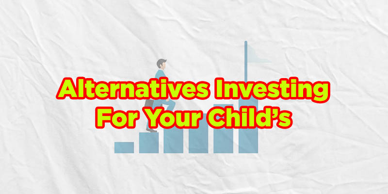 alternatives investing for your childs