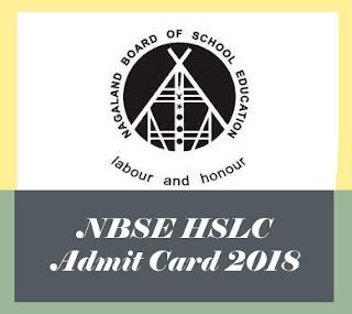NBSE HSLC Admit cards, NBSE HSLC Hall ticket 2018, NBSE HSLC Hall tickets 2018,