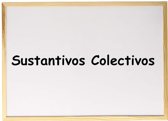 30 EJEMPLOS DE SUSTANTIVOS COLECTIVOS
