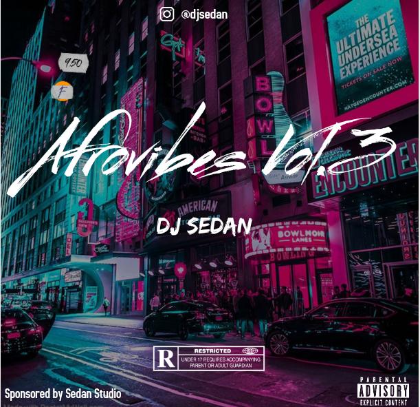 DJ Sedan - Afrovibes 2020 Vol.3