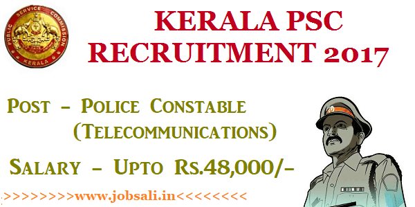 PSC Kerala Police Vacancy, kerala psc online application, kerala psc one time registration