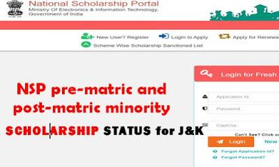Nsp pre-matric and post-matric minority scholarship status for Jammu and Kashmir