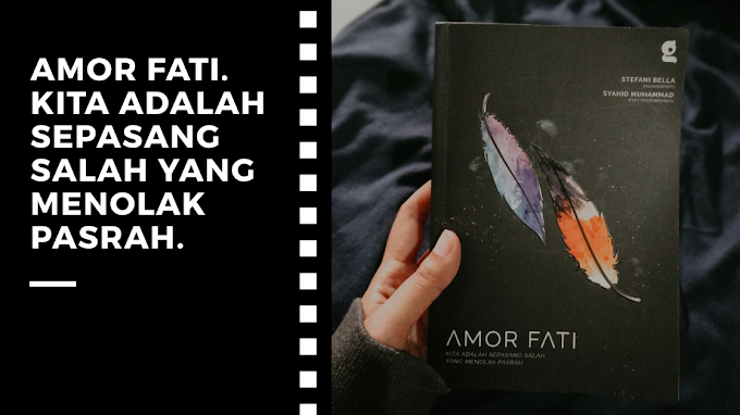 [Book Review] Amor Fati by Stefani Bella & Syahid Muhammad