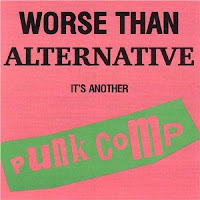 Worse Than Alternative...It's Another PUNK COMP!