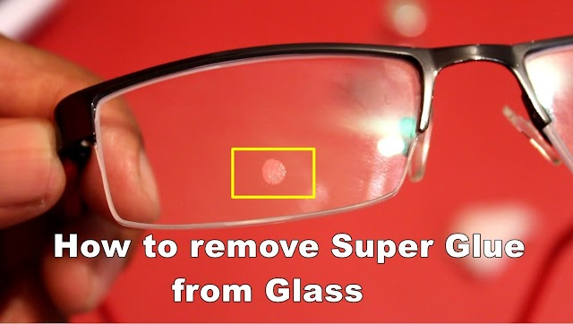 How to Remove Super Glue from Glass