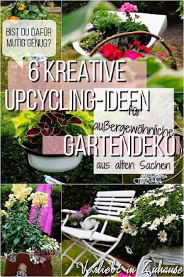 6 kreative Upcycling-Ideen für außergewöhnliche Gartendeko aus alten Sachen