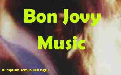 Lirik I Don't Wanna Fall To The FireBon Jovi