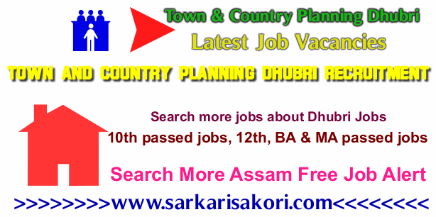Town and Country Planning Dhubri Recruitment