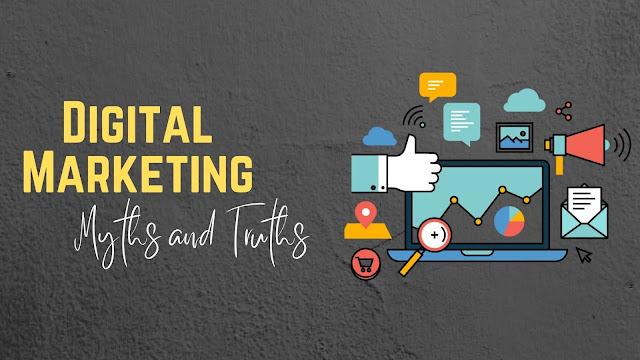 digital marketing myths and truths