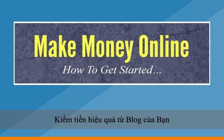 Kiếm tiền hiệu quả từ Blog của Bạn