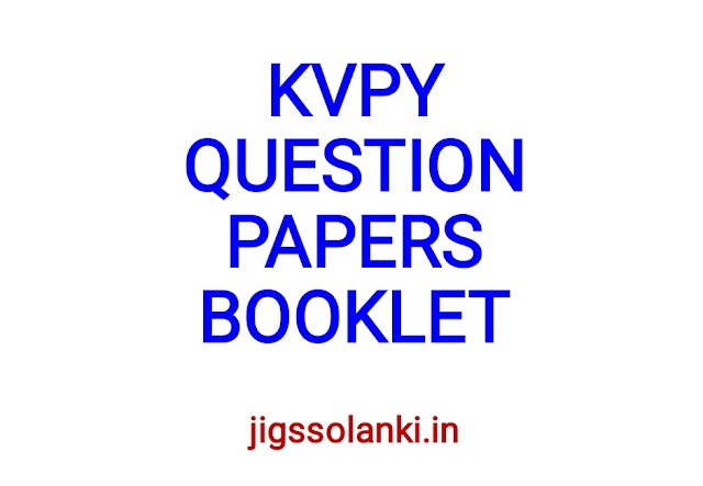 KVPY QUESTION PAPERS BOOKLET
