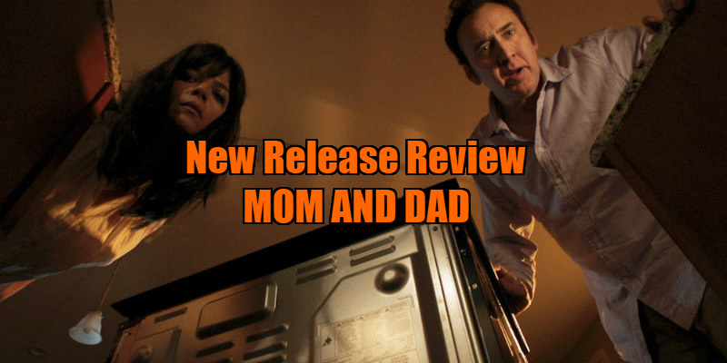 mom and dad movie review