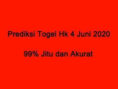 Prediksi Togel Hk 4 Juni 2020