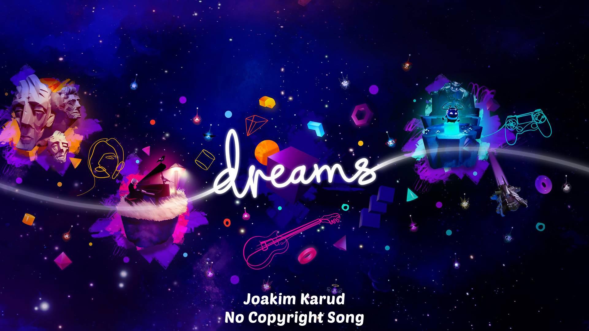 Dreams - Joakim Karud MP3 (Musik Tanpa Hak Cipta / NCS)