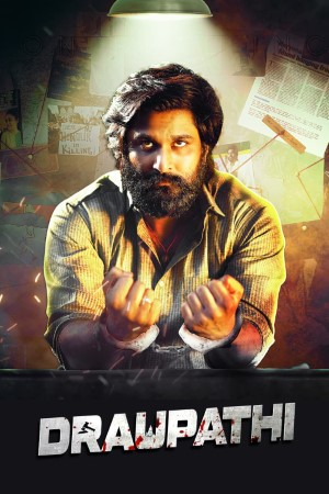 Download Draupathi (2020) Hindi Dubbed Movie 480p | 720p | 1080p WEBRip 400MB | 1GB