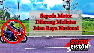 Anggota DPR Usulkan Sepeda Motor Tidak Boleh Melintasi Jalan Raya Nasional