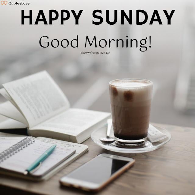 Happy sunday good morning Day