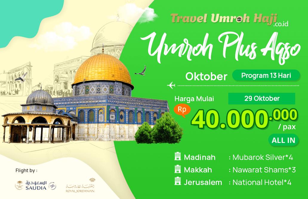 Biaya Paket Umroh Oktober 2019 Plus Aqso Murah