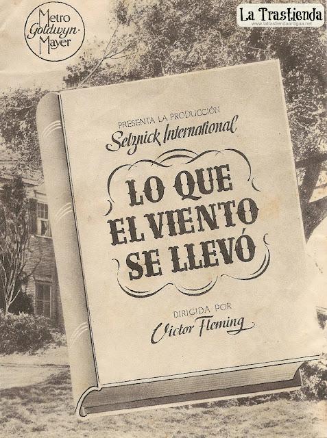 Lo Que el Viento se LLevó - Programa de cine - Clark Gable - Olivia de Havilland - Vivien Leigh