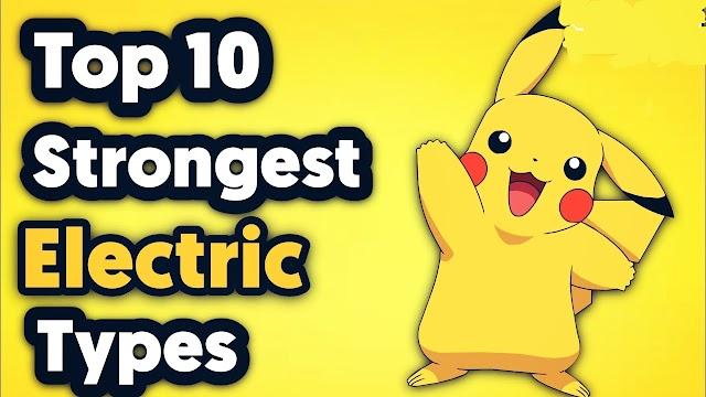 Top 10 Strongest Electric Type Pokemon - Pro Cartooner