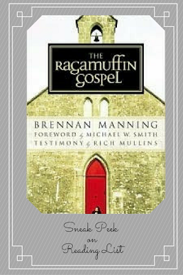 The Ragamuffin Gospel by Brennan Manning... A Sneak Peek on Reading List