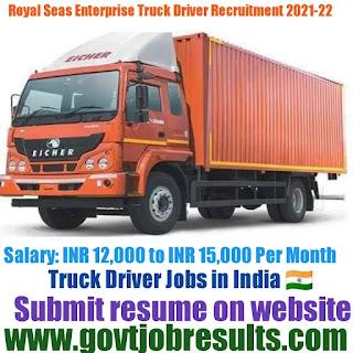 Royal Seas Enterprises Truck Driver Recruitment 2021-22