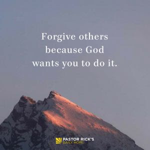 Three Reasons God Says to Forgive Others by Rick Warren