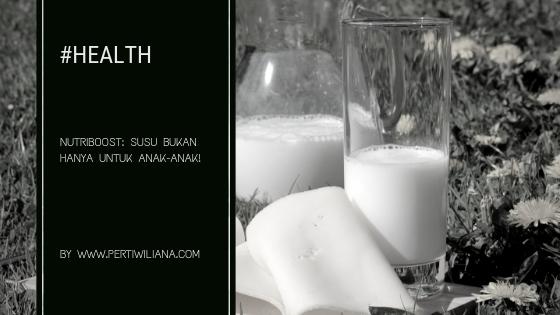 NUTRIBOOST: Susu Bukan Hanya untuk Anak-anak!