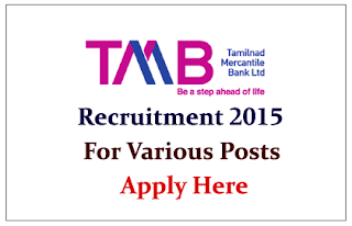 Tamilnad Mercantile Bank Ltd Recruitment 2015