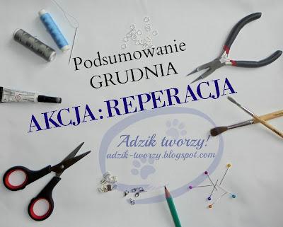 AKCJA:REPERACJA - Podsumowanie GRUDNIA 2017