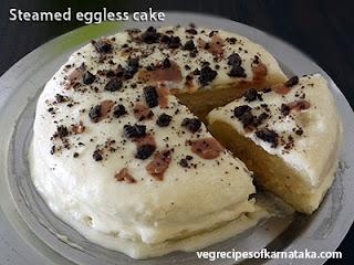 Steamed eggless cake recipe in Kannada