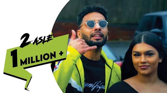 2 Asle lyrics - Navaan Sandhu
