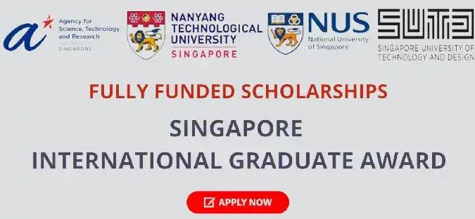 Singapore International Graduate Award 2022 Fully Funded
