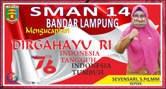 Kepsek SMAN 14 Bandar Lampung Mengucapkan Selamat HUT ke-76 RI