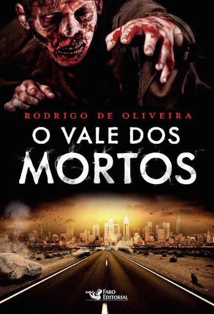 O Vale dos Mortos Rodrigo de Oliveira