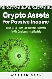 Crypto Assets for Passive Income. Warren Seah