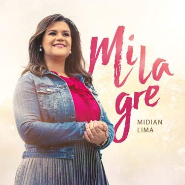 CD CD Milagre – Midian Lima (2017)