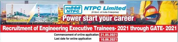 NTPC Engineer Executive Trainee Recruitment through GATE 2021