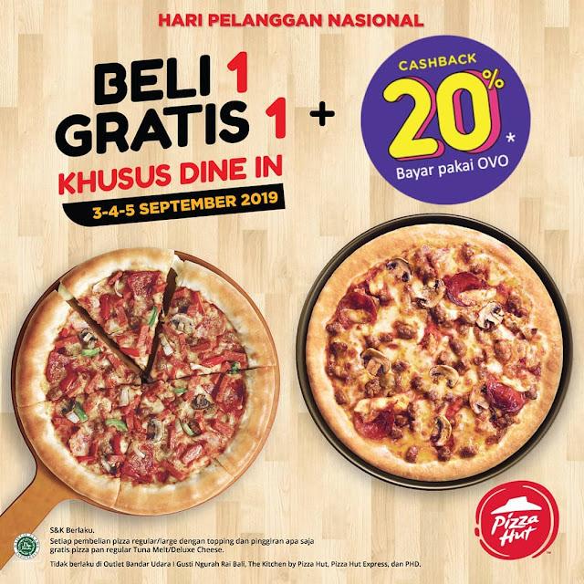 #PizzaHut - #Promo Beli 1 Gratis 1 Khusus Dine In di Hari Pelanggan Nasional (03 - 05 Sept 2019)