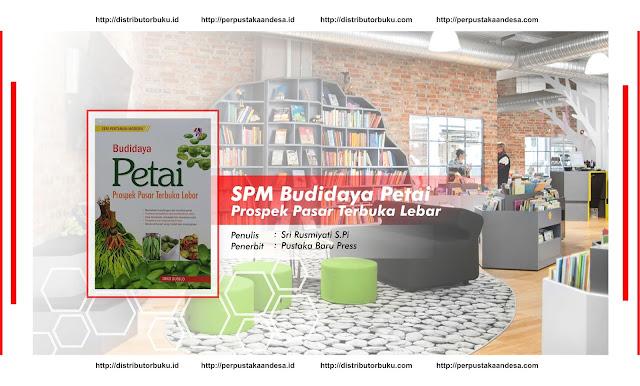 SPM : Budidaya Petai Prospek Pasar Terbuka Lebar
